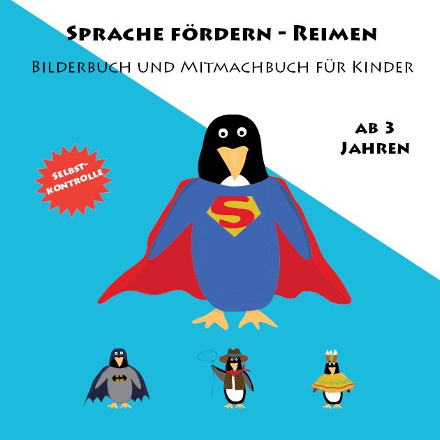 Sprache fördern – Reimen – Bilderbuch Band 3