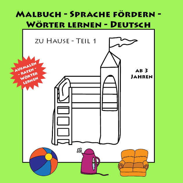Sprache fördern – Wörter lernen – Malbuch Band 1